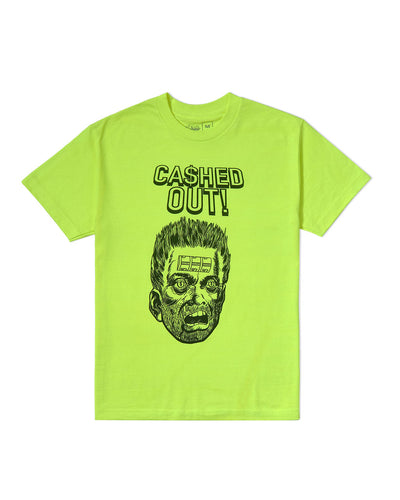 Cashed Out Tee Safety Green