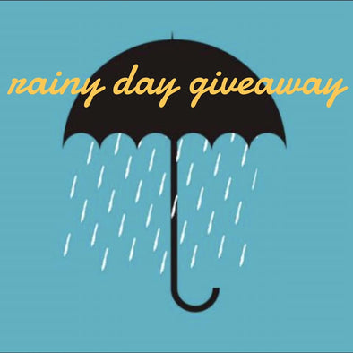 Rainy Day Giveaway!!!