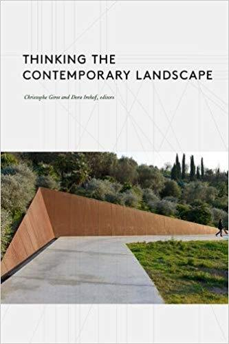 Thinking the Contemporary Landscape Princeton Architectural Press