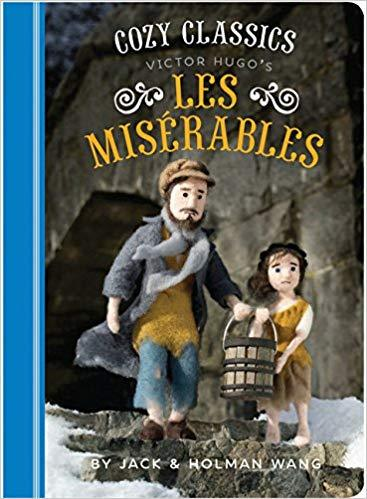 Cozy Classics: Les Miserables By Jack Wang