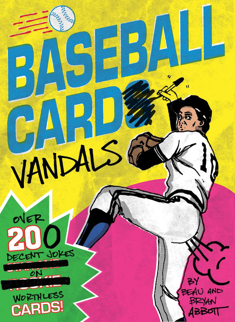Baseball Card Vandals Over 200 Decent Jokes on Worthless Cards!