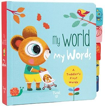 My World My Words - A Toddler's First Words By Marie Fordacq