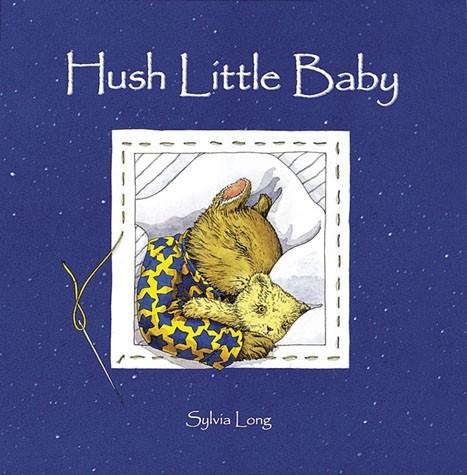 Hush Little Baby - Board Book  By Sylvia Long