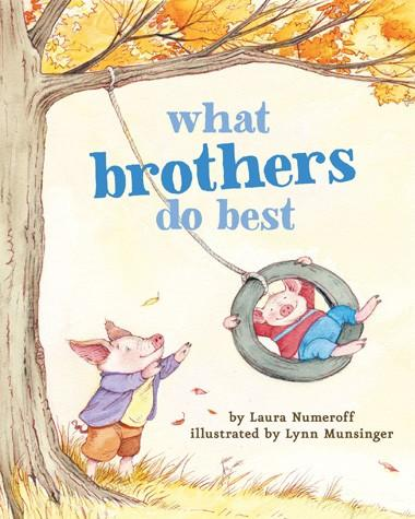 What Brothers Do Best - Board Book By Laura Numeroff