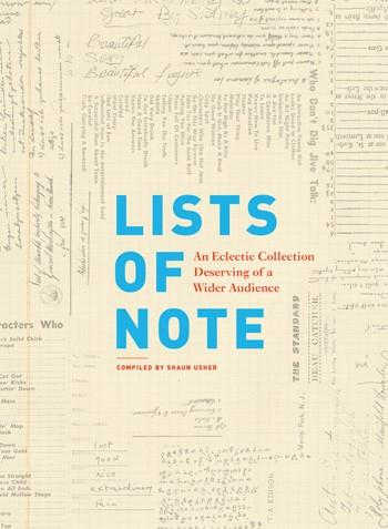 Lists of Note  Compiled by Shaun Usher