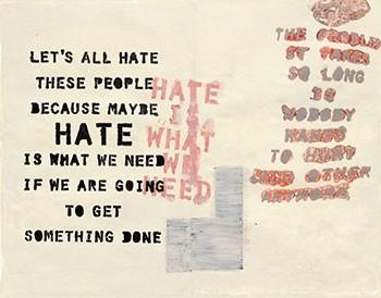 Hate Is What We Need By Ward Schumaker