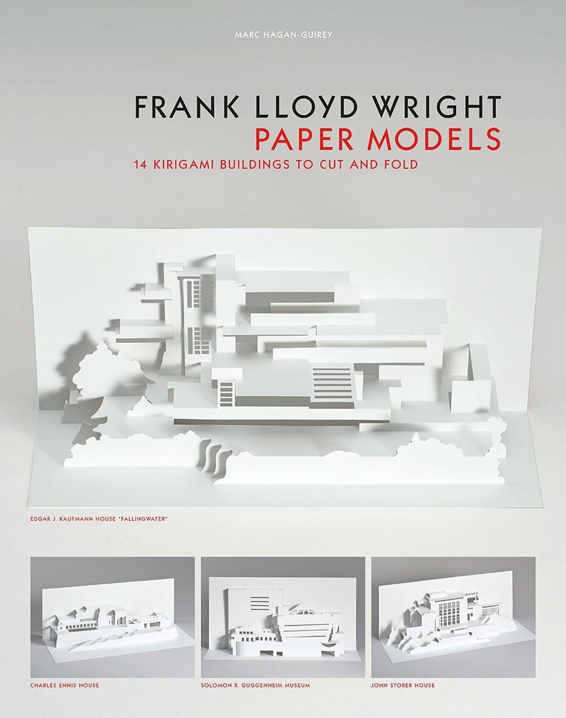 Frank Lloyd Wright Paper Models 14 Kirigami Buildings to Cut and Fold  Laurence King Publishing By Marc Hagan-Guirey