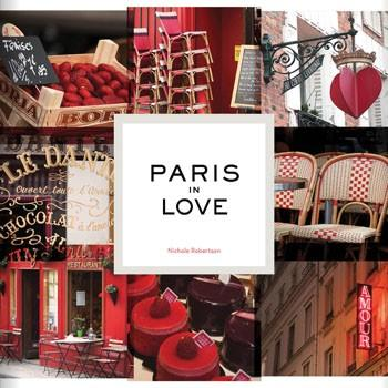 Paris in Love By Nichole Robertson