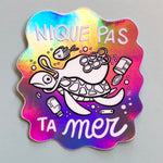 "Sticker ""NPTM"" holographique"