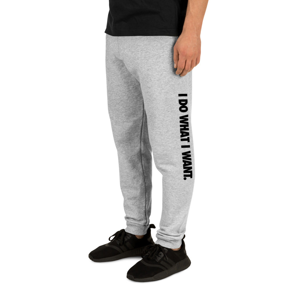I Do What I Want Unisex Joggers