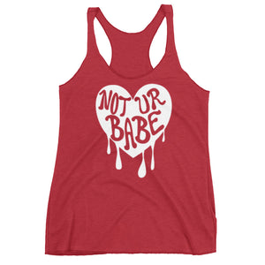 Not Your Babe Racerback Tank