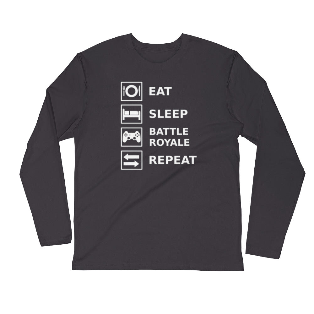 Eat, Sleep, Battle Royale, Repeat Long Sleeve Fitted Crew