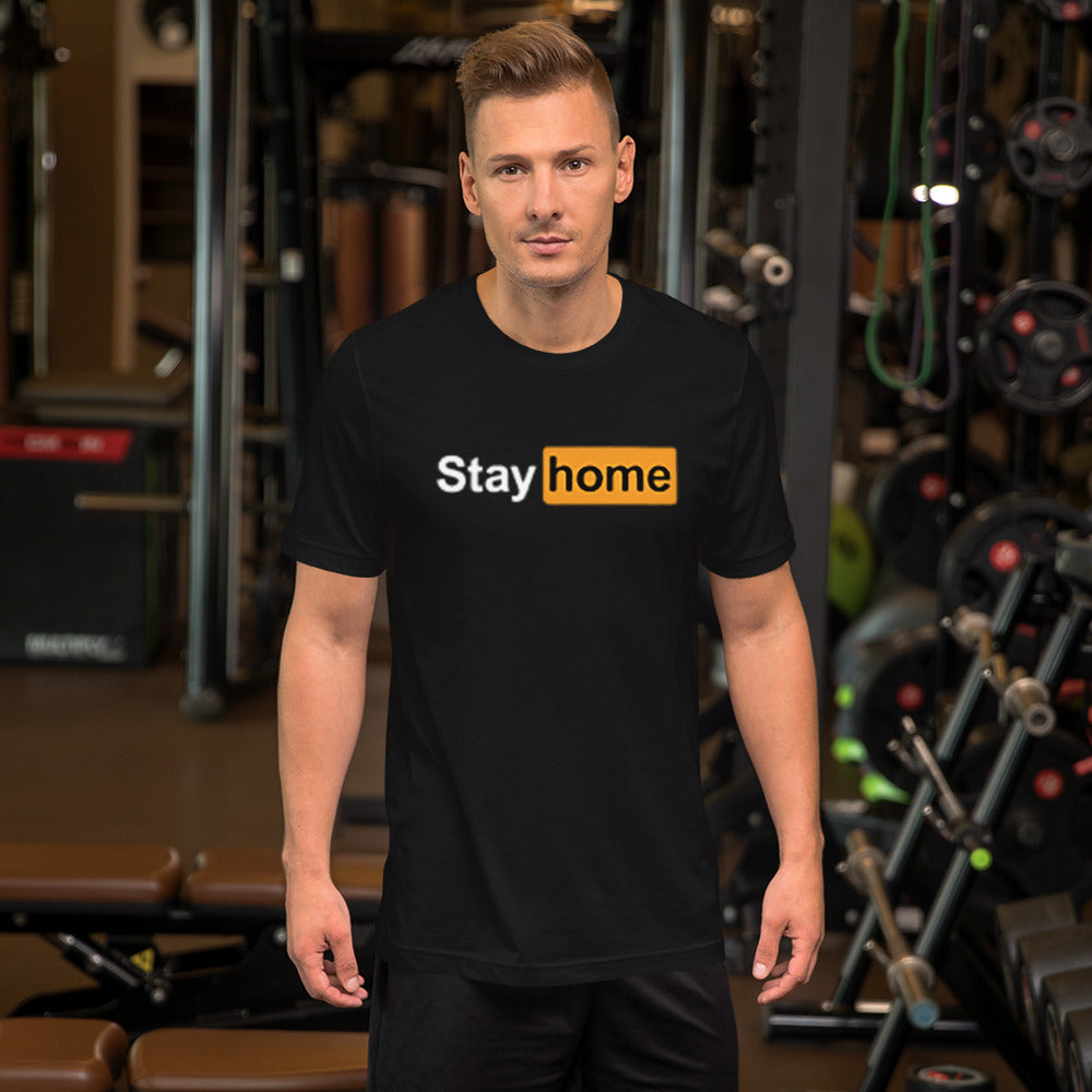 Stay Home T-Shirt