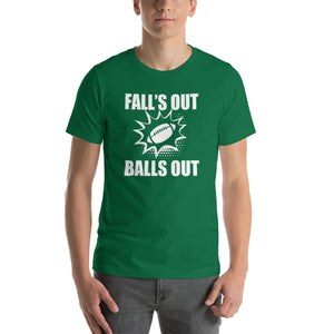 Fall's Out, Balls Out white print T-Shirt