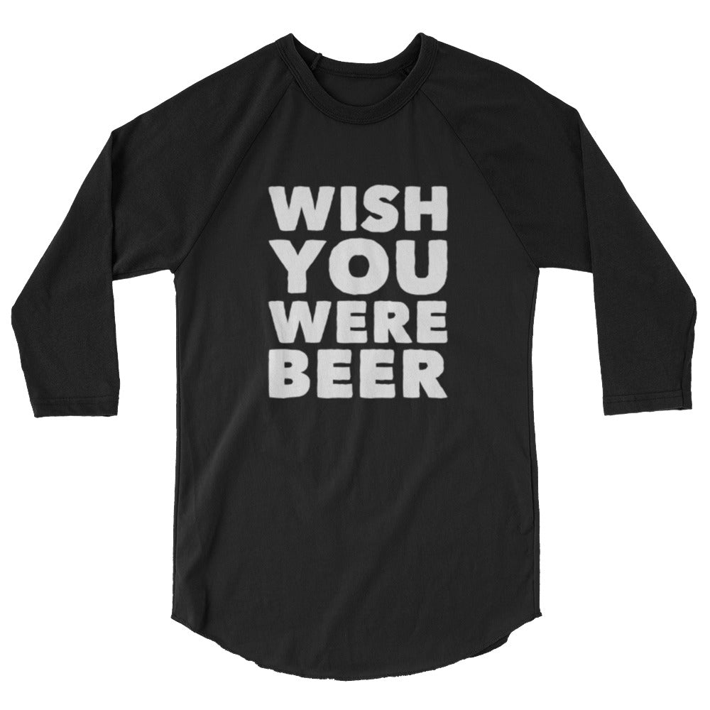 Wish You Were Beer Raglan