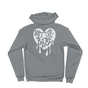 Not Ur Babe Zip-Up Hoodie