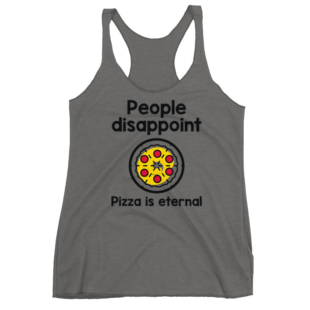 Pizza is Eternal Racerback Tank