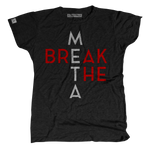 Women's Break the Meta Tee