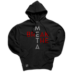Break the Meta Hoodie