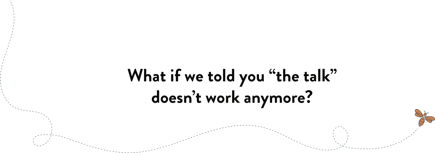 "What if we told you ""the talk"" doesn't work anymore slide image"