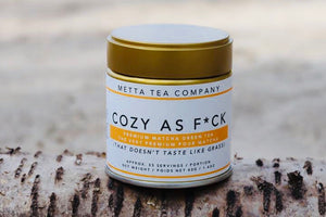 Cozy As F*ck - Premium Daily Matcha