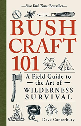 Bushcraft 101: A Field Guide to the Art of Wilderness Survival - Prevent4life
