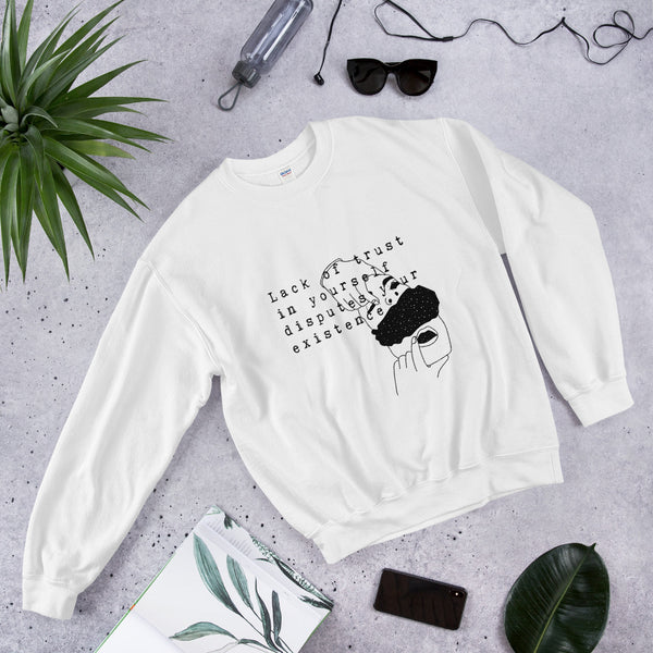 Trust Yourself: Unisex Sweatshirt