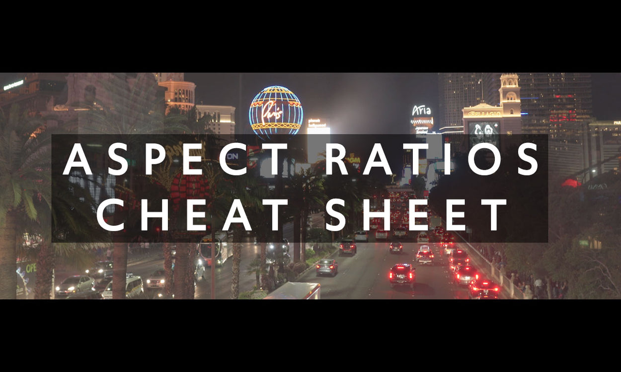 Aspect Ratios Cheat Sheet
