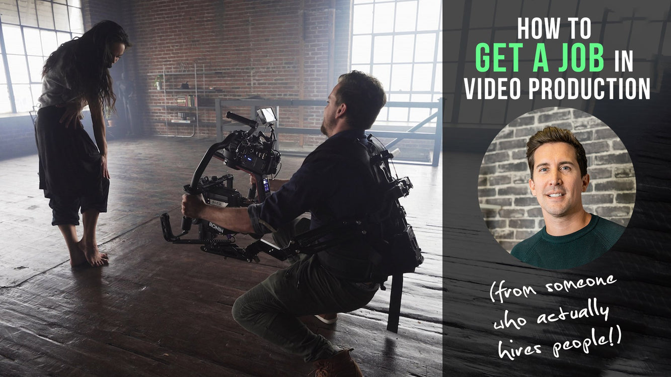 How to get a job in video production