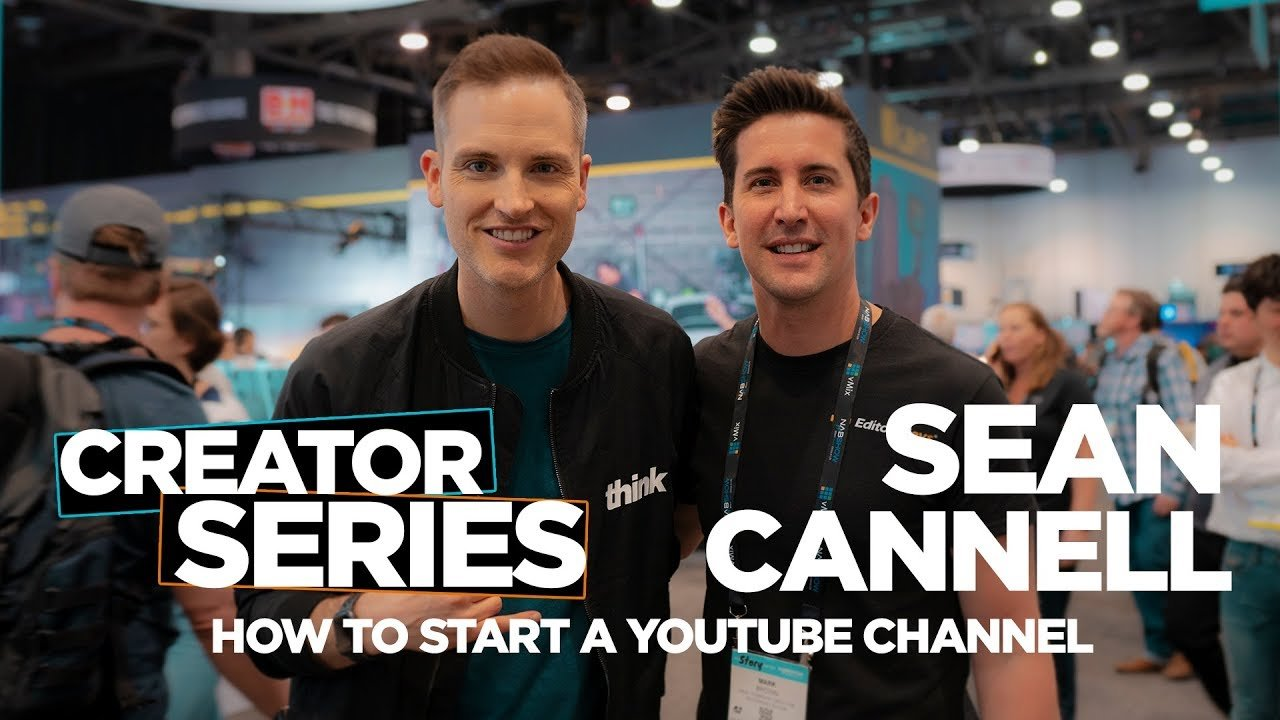 Sean Cannell, how to start a youtube channel