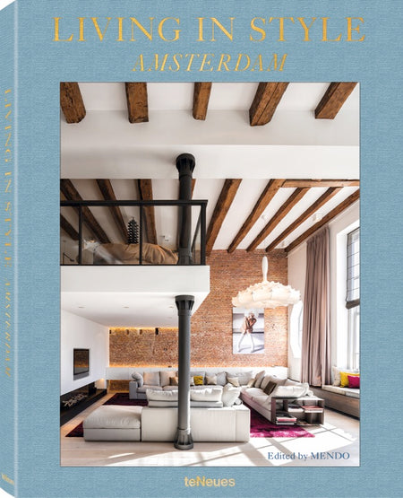 Living in Style: Amsterdam/ MENDO