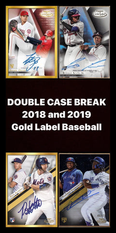#1 - Gold Label Baseball 2019 & 2018 DUAL CASE BREAK
