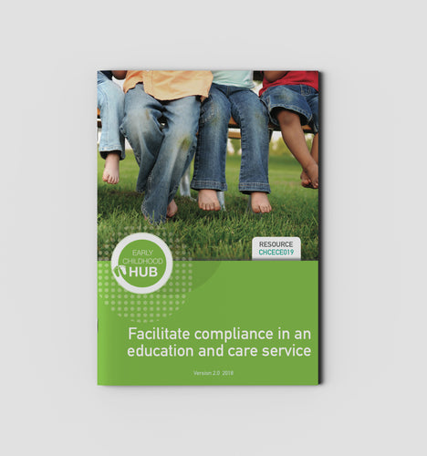 Facilitate compliance in an education and care service