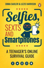 Selfies, Sexts and Smartphones - by Emma Sadleir and Lizzie Harrison