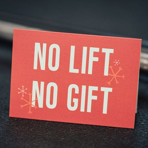 No Lift No Gift Christmas Card