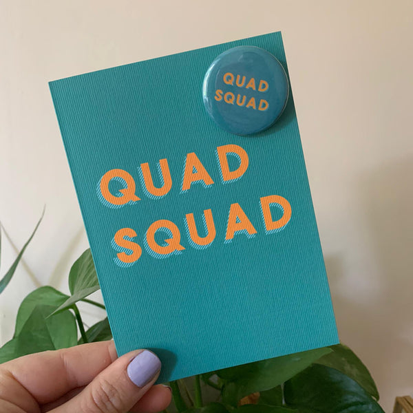 Quad Squad Greetings Card with Badge