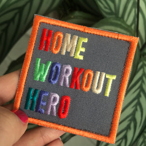 Home Workout Hero Embroidered Velcro Patch