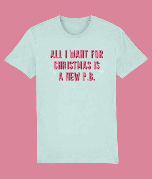 All I Want for Christmas is a New PB - Unisex T-Shirt