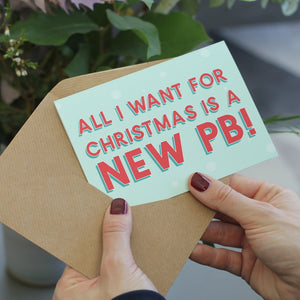 All I Want For Christmas Is a New PB! Christmas Card