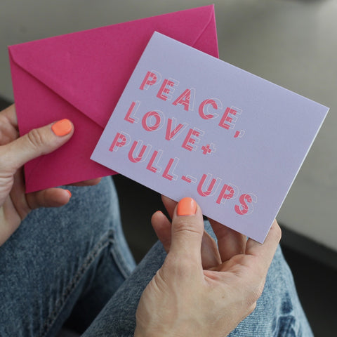 Peace Love and Pull Ups Greetings Card