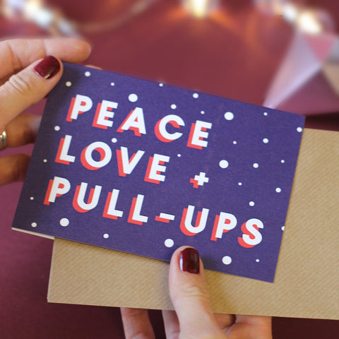 Peace Love & Pull Ups Gym Themed Christmas Card