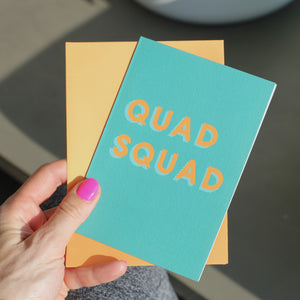 Quad Squad Greetings Card
