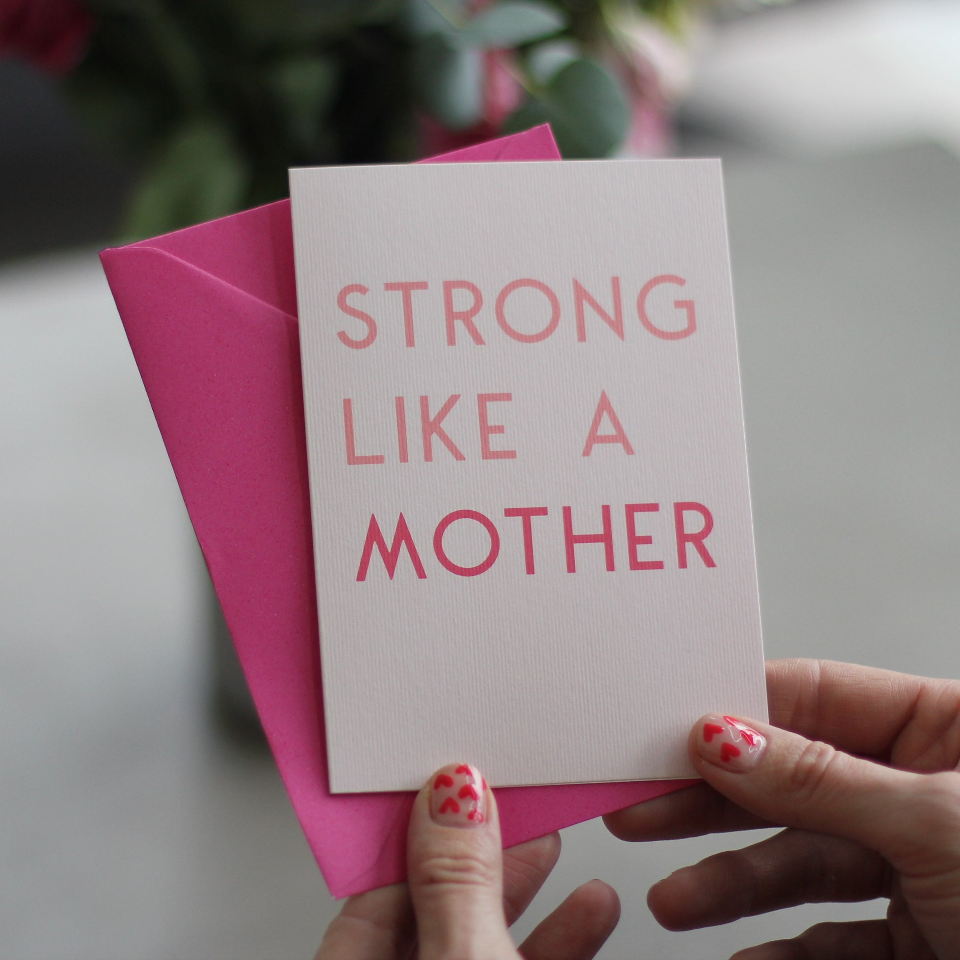 Strong Like A Mother Greetings Card