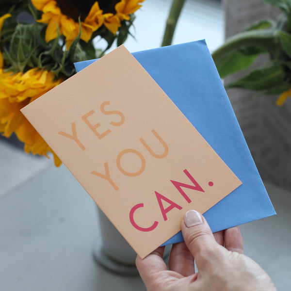 Yes You Can Greetings Card