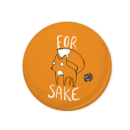 For Fox Sake Badge
