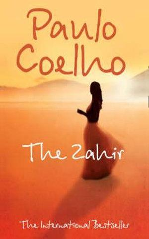 The Zahir : A Novel of Love, Longing and Obsession