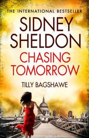 Sidney Sheldons Chasing Tomorrow : Tracy Whitney