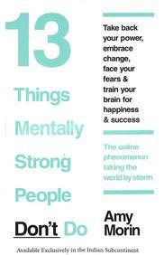 13 Things Mentally Strong People Dont Do (English)