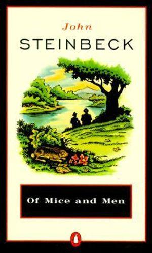 Of Mice And Men And Cannery Row : Penguin Great Books of the 20th Century