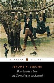 Three Men in a Boat and Three Men on the Bummel : Penguin Classics